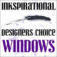 http://inkspirationalchallenges.blogspot.ca/2017/06/challenge-136-designers-choice-windows.html