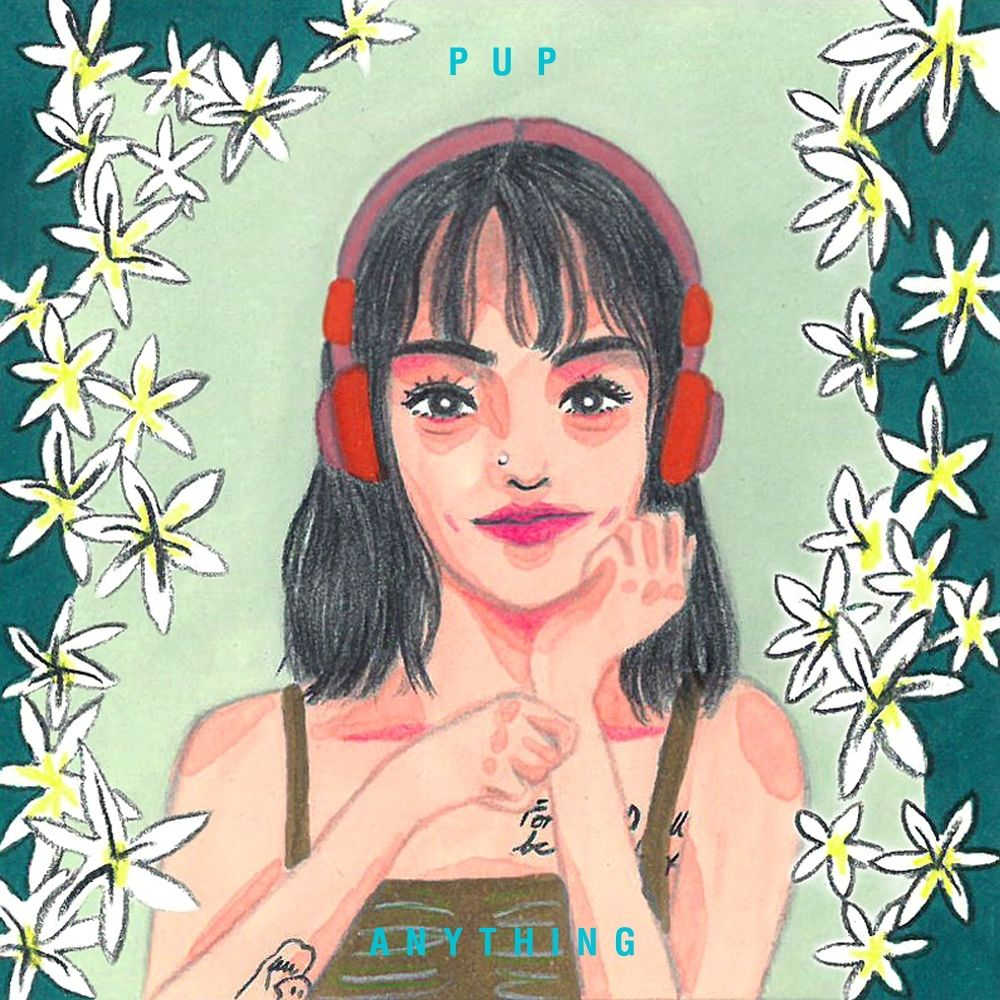 PUP – Anything – EP