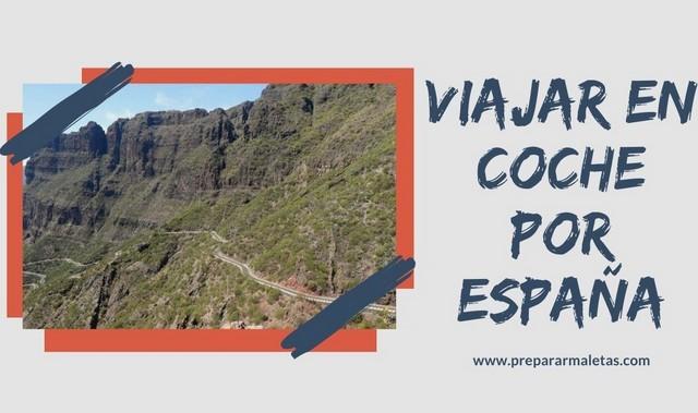 Ideas de rutas en coche por España