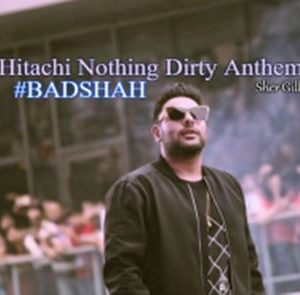 Hitachi Nothing Dirty Anthem