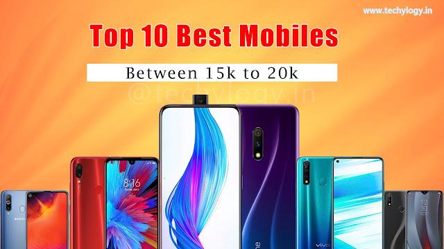 best smartphones between 15,000 to 20,000 rupees in india