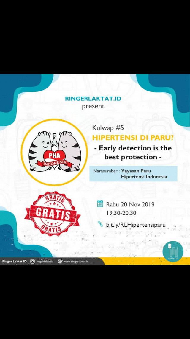 "Kulwap: ""HIPERTENSI DI PARU? EARLY DETECTION IS THE BEST PROTECTION""  Hari : Rabu, 20 November 2019  Pukul : 19.30-20.30"