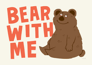 bear with me with an acutal bear