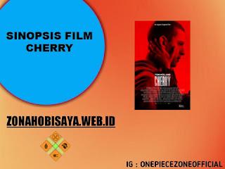Sinopsis Film Terbaru 2021 Cherry