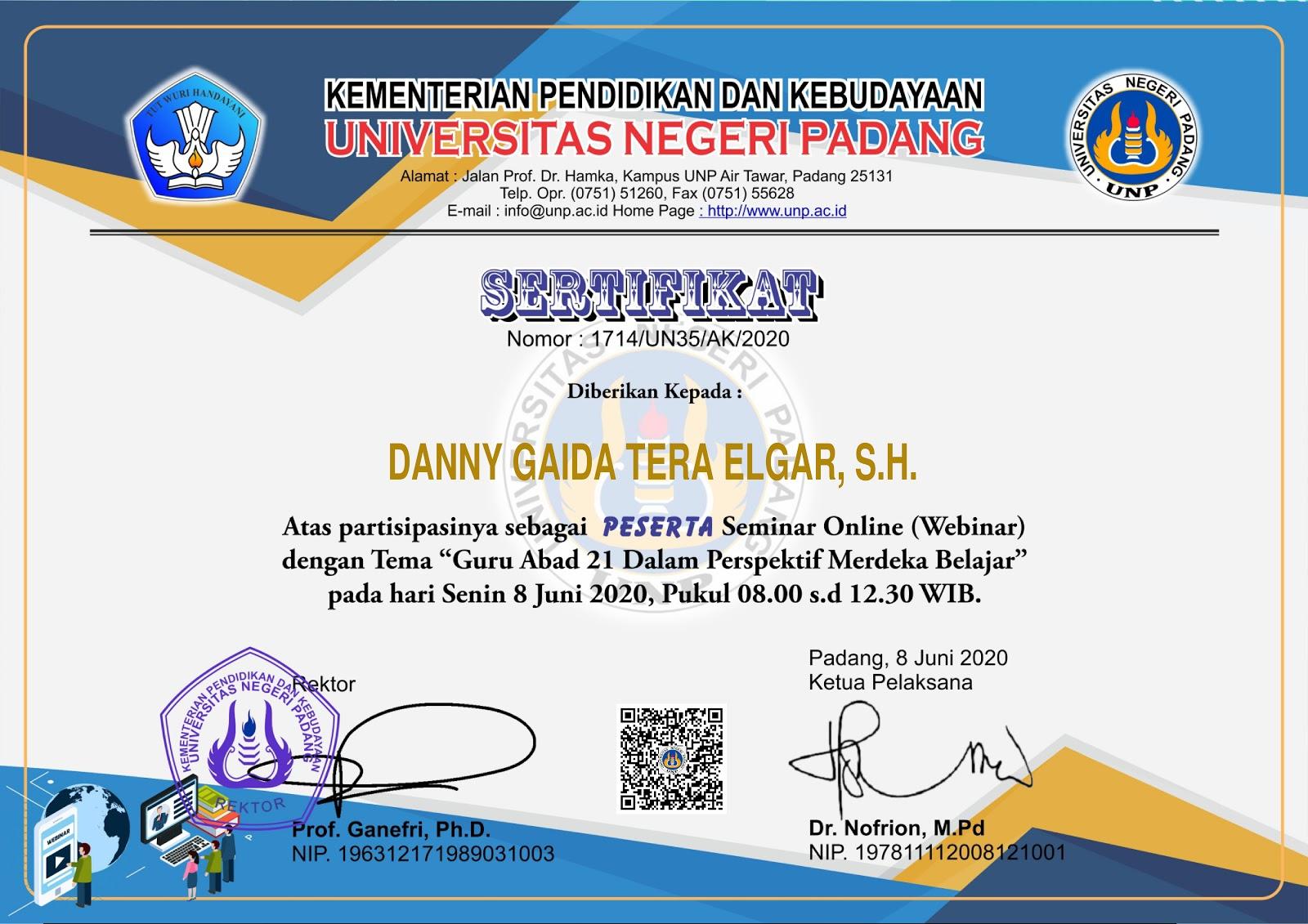 Sertifikat Seminar Online Kementerian Pendidikan dan Kebudayaan Republik Indonesia (Kemendikbud) | Universitas Negeri Padang (UNP) | 8 Juni 2020