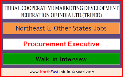 TRIFED-North-East-Procurement-Executive-Vacancy