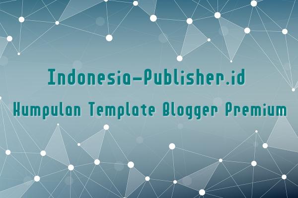 Kumpulan Template Blogger Premium