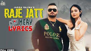 Raje Jatt By Jagga Bajwa - Lyrics