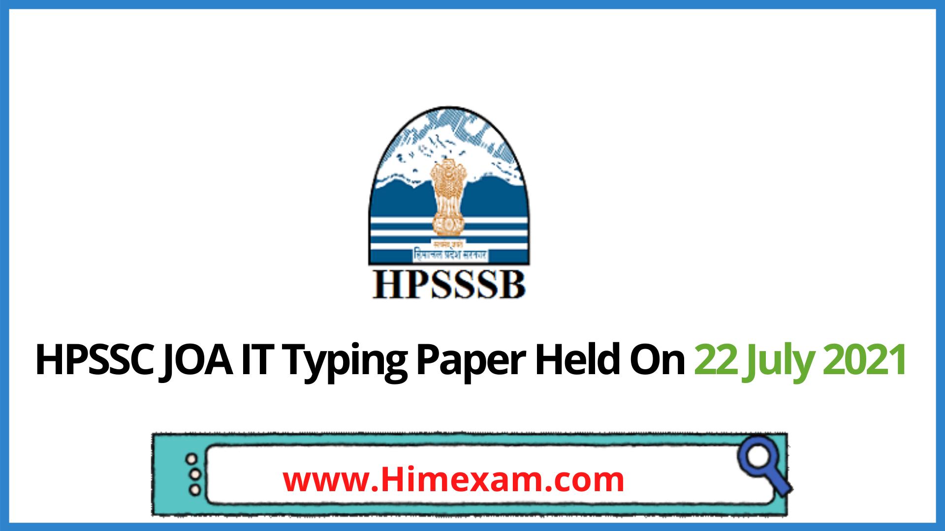 HPSSC JOA IT Typing Paper Held On 22 July 2021