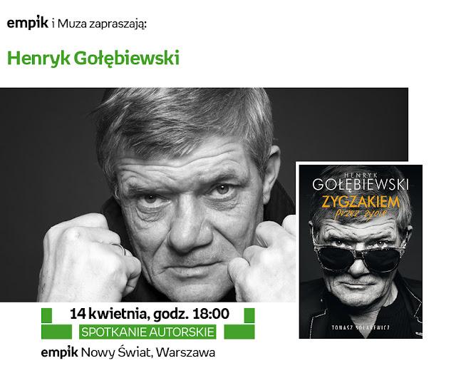 Człowiek z innej gliny, czyli spotkanie z Henrykiem Gołębiewskim