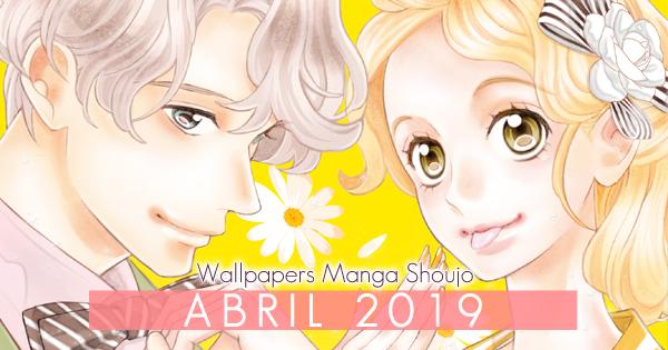 Wallpapers Manga Shoujo: Abril 2019