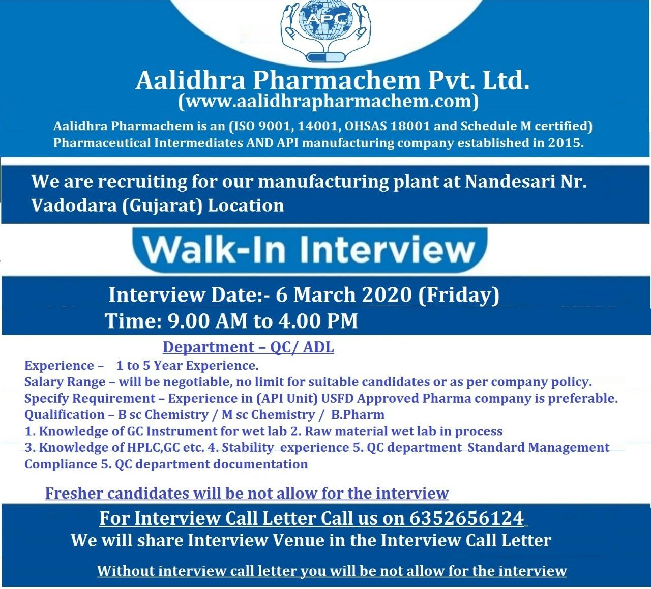Aalidhra Pharmachem Pvt. Ltd - Walk-In Interview for Production / QC / ADL on 5th & 6th Mar' 2020