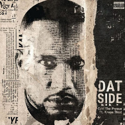 New Music: CyHi the Prynce feat. Kanye West – 'Dat Side' - Downlaod