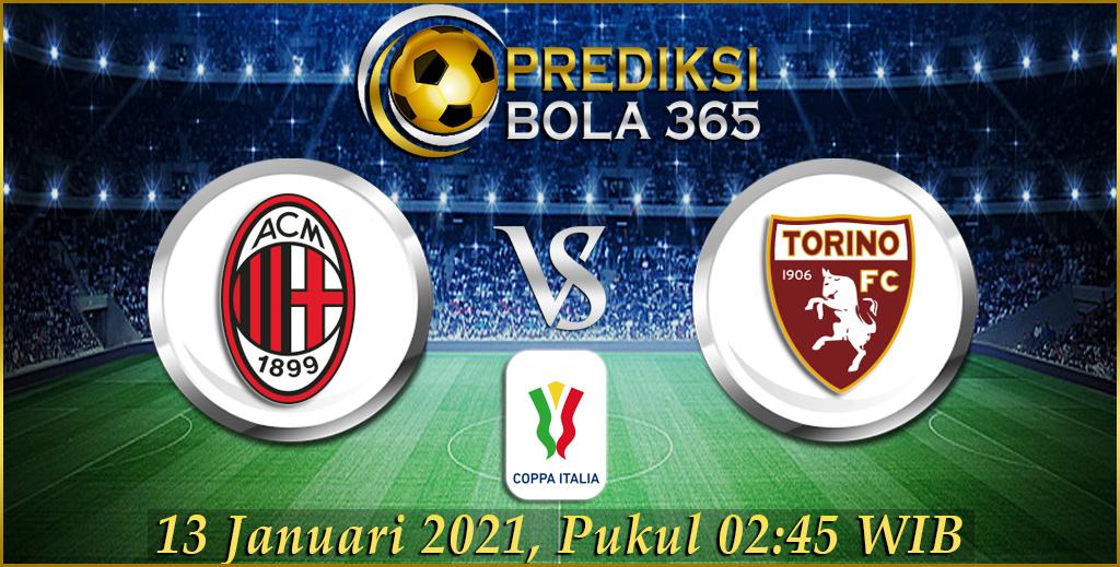 AC Milan VS Torino Coppa Itallia Hari Rabu 13 januari 2021
