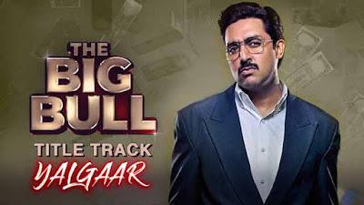 The Big Bull   Ek Kahani Hai Jo Sabko Sunani Hai Lyrics - CarryMinati
