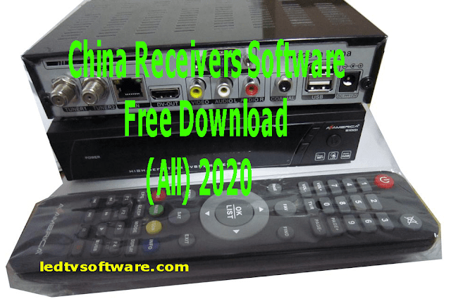 China Receivers Software Free Download (All) 2020