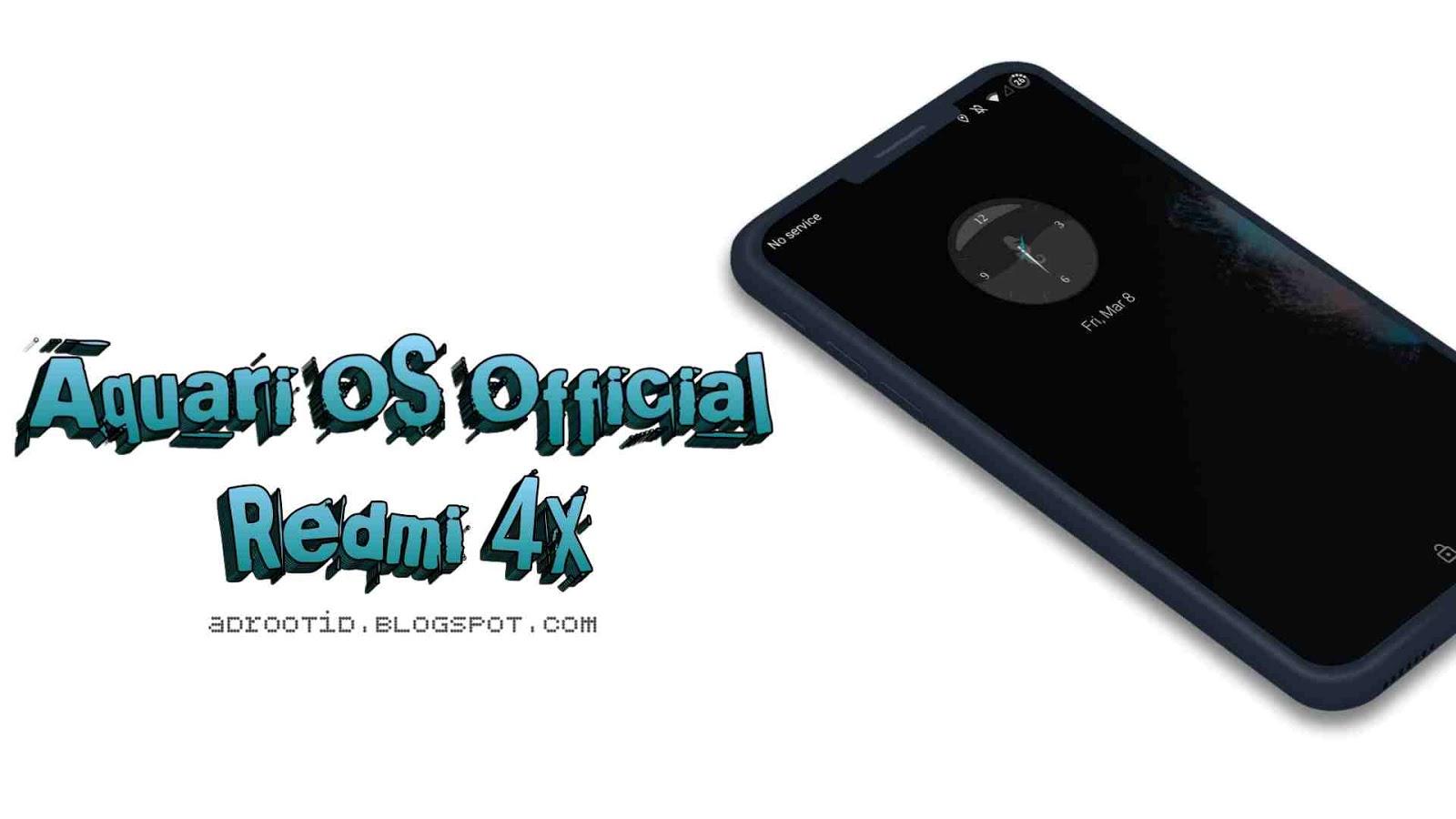 Aquari OS Rom Redmi 4X