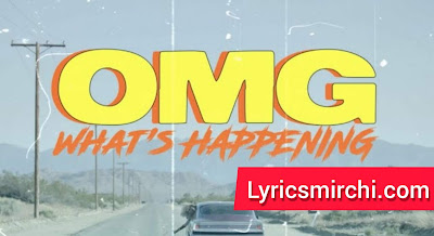 OMG What's Happening Song Lyrics | Ava Max | Latest English Song 2020
