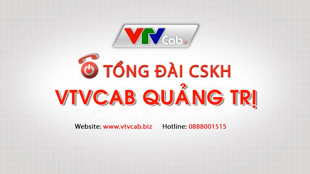Tổng đài VTVCab Quảng Trị - Đơn vị lắp đặt truyền hình cáp Việt Nam