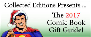 Collected Editions 2017 Comic Book Gift Guide