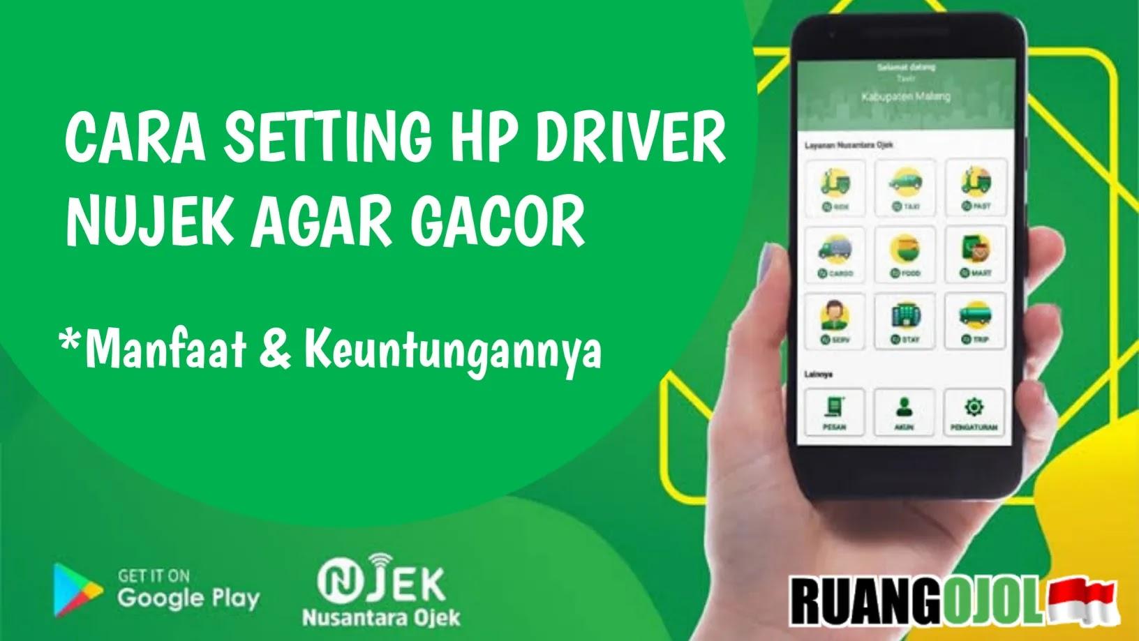 Cara Setting Hp Driver Nujek Agar Gacor Terbaru