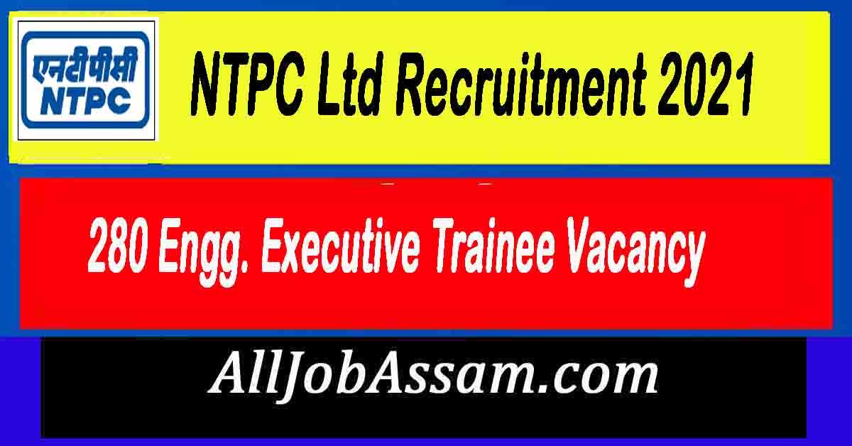 NTPC Ltd Recruitment 2021