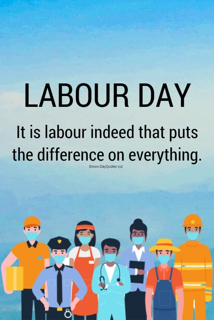Labour Day Quotes, Wishes & Images For Canada & United States