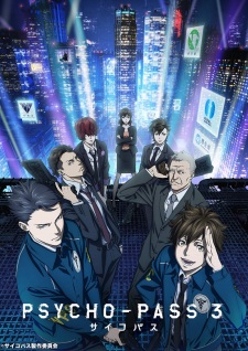 Psycho-Pass 3 Opening/Ending Mp3 [Complete]