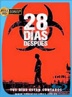 Exterminio1 : 28 Dias Despues  2002 HD [1080p] Latino [Mega]dizonHD