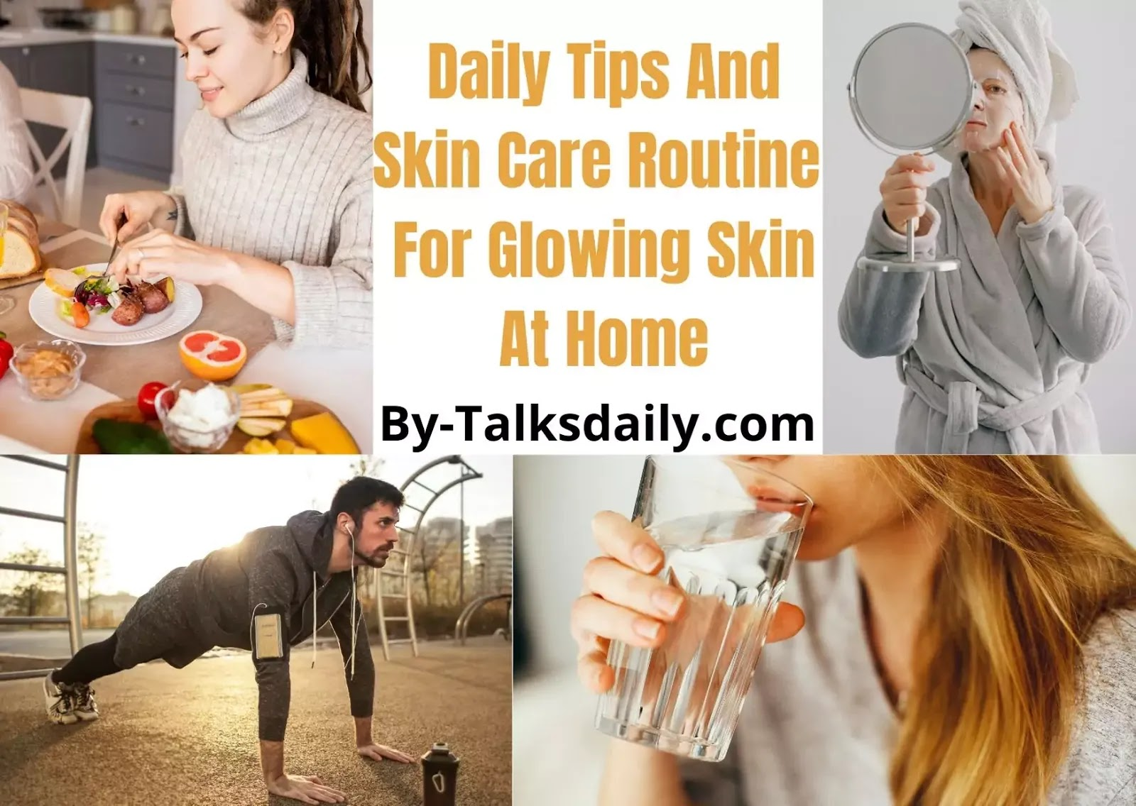 Daily tips for glowing skin  Daily skin care routine for glowing
