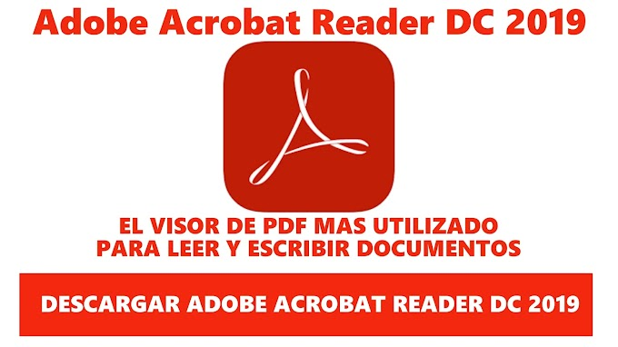 DESCARGAR ADOBE ACROBAT READER DC 2019 OFFLINE MEDIAFIRE / MEGA