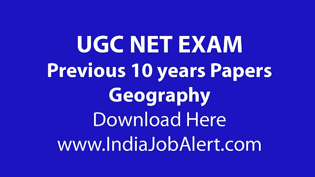 UGC NET Geography Previous 10 years Question Paper || Download Here
