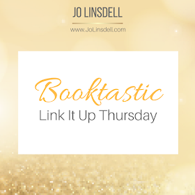 Come and join in Booktastic Link It Up Thursday at www.JoLinsdell.com (hosted by @jolinsdell) #LinkUp #Books #BookBloggers