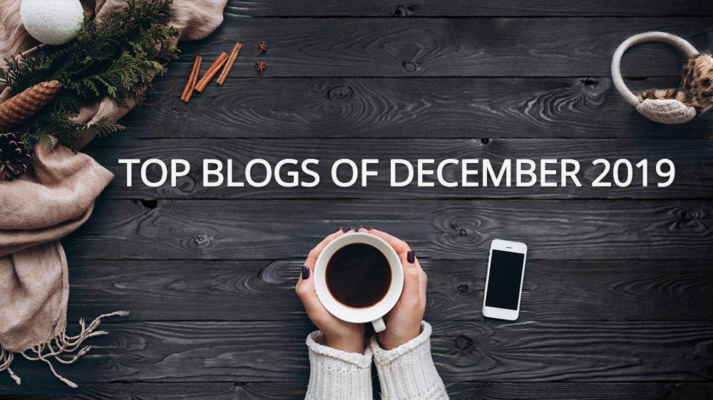 Top Blogs of Dec 2019