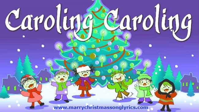 Caroling, Caroling Lyrics