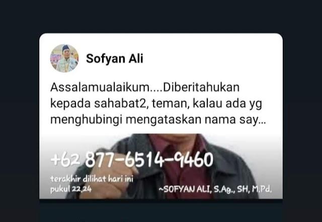 Beredar Akun WA Palsu, Sofyan Ali: Itu Bukan Saya
