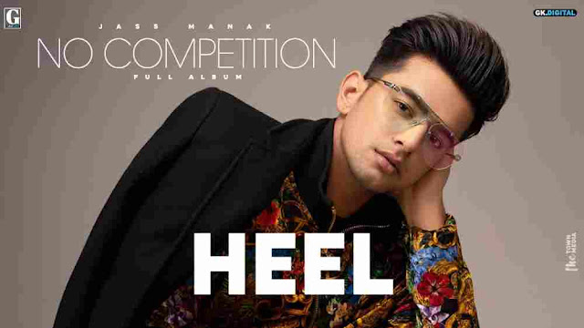 Heel Lyrics in English Jass Manak