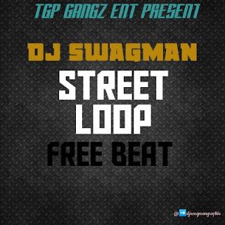 FREE BEAT: Dj Swagman – Street Loop Beat