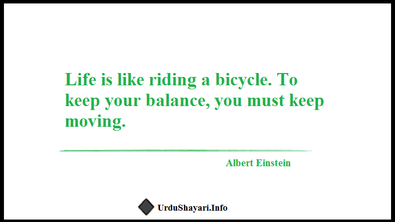 Keep Moving, Einstein quote, Famous quote
