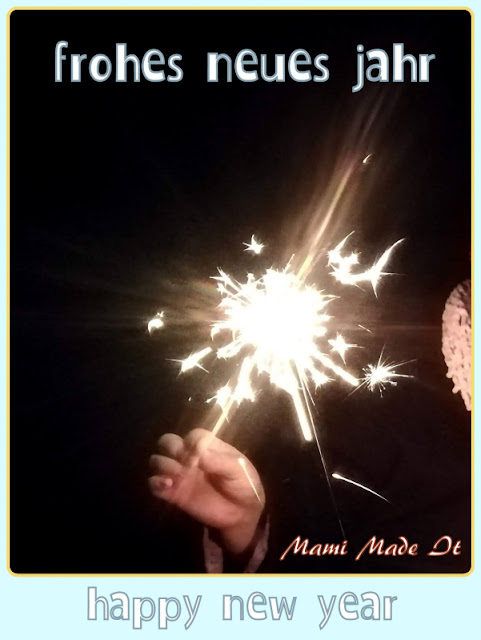 Frohes neues Jahr wünscht Mami Made It - Happy New Year from Mami Made It