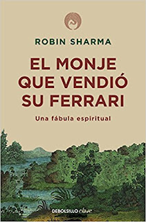 El monje que vendió su Ferrari - Robin Sharma