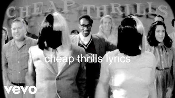 Cheap thrills lyrics , Sia |ft. Sean Paul latesthindilyrics