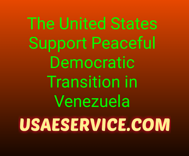 U.S. Democratic Transition in Venezuela