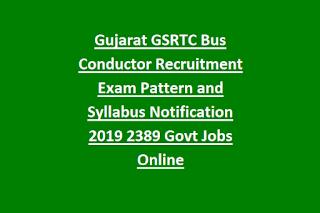 Gujarat GSRTC Bus Conductor Recruitment Exam Pattern and Syllabus Notification 2019 2389 Govt Jobs Online
