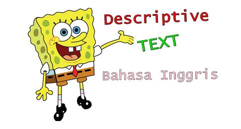 Descriptive Text Bahasa Inggris