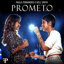 Prometo - Paula Fernandes Part Kell Smith