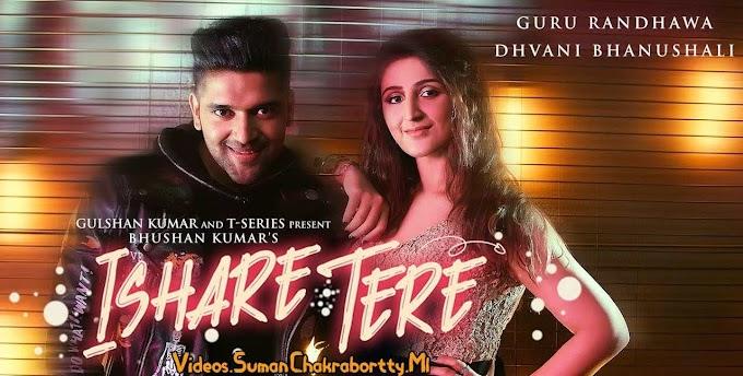 Download Ishare Tere - Guru Randhawa Full HD Video