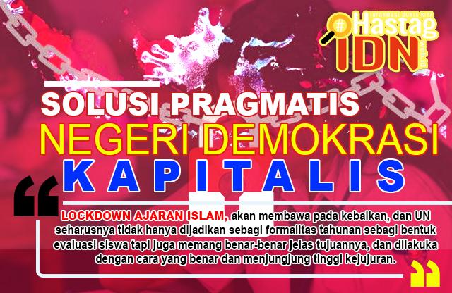 Solusi Pragmatis Negeri Demokrasi Kapitalis