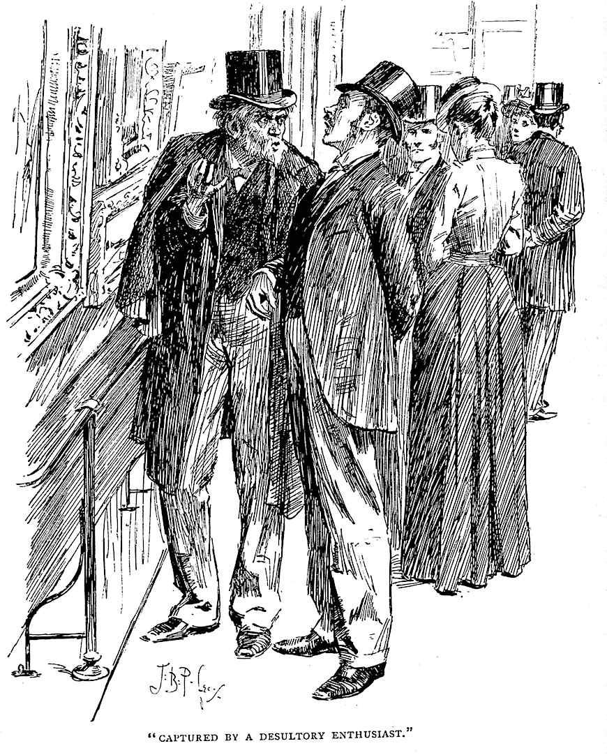 """a J. Bernard Partridge cartoon at an art gallery  """"Captured by a desultory enthusiast."""""""
