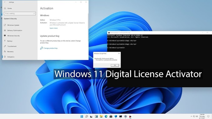 Microsoft Windows 11 Permanently Activate with Digital License in 2021
